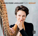 Marie-Pierre Langlamet Plays Mozart